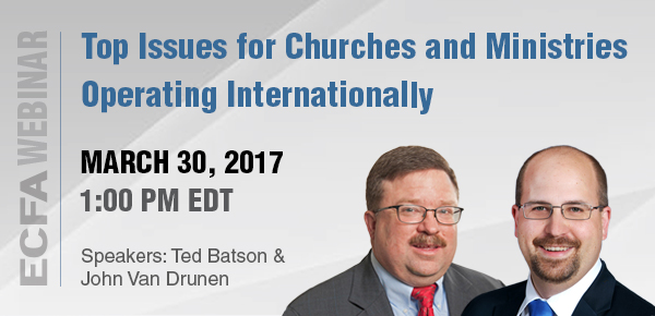 Top Issues for Churches and Ministries Operating Internationally
