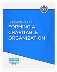 10 Essentials of Forming a Charitable Organization