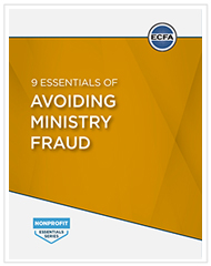 9 Essentials of Avoiding Ministry Fraud