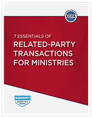 7 Essentials of Related-Party Transactions for Ministries