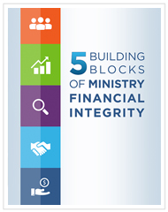5 Building Blocks of Ministry Financial Integrity