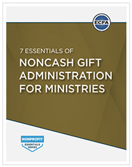 7 Essentials of Noncash Gift Administration for Ministries